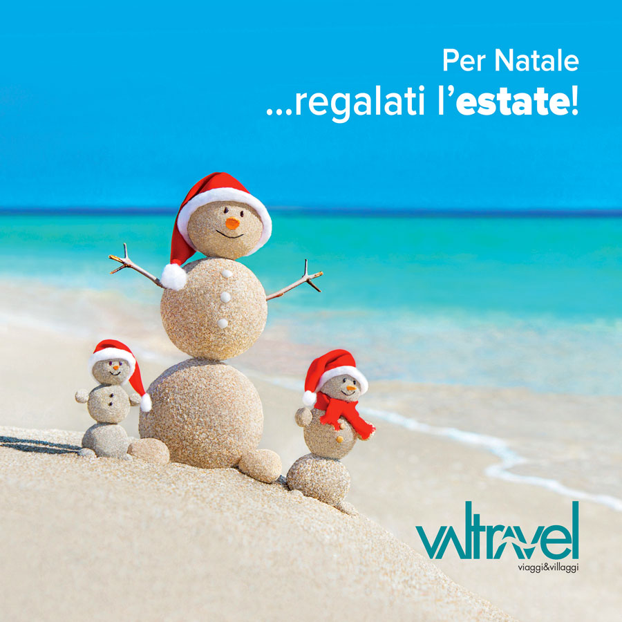 Regalati l'Estate con Valtravel